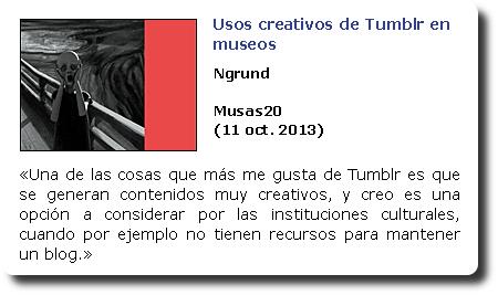 Usos creativos de Tumblr en museos. Ngrund. Musas20