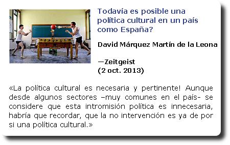 Todavía es posible una política en un país como España? David Márquez Martín de la Leona. Zeitgeist