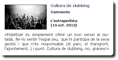 Cultura de clubbing. Carmemix. L'estraperlista
