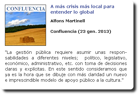 A más crisis más local para entender lo global. Alfons Martinell. Confluencia
