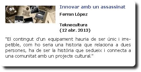 Innovar amb un assassinat. Ferran López. Teknecultura