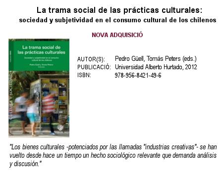 La Trama social de las prácticas culturales